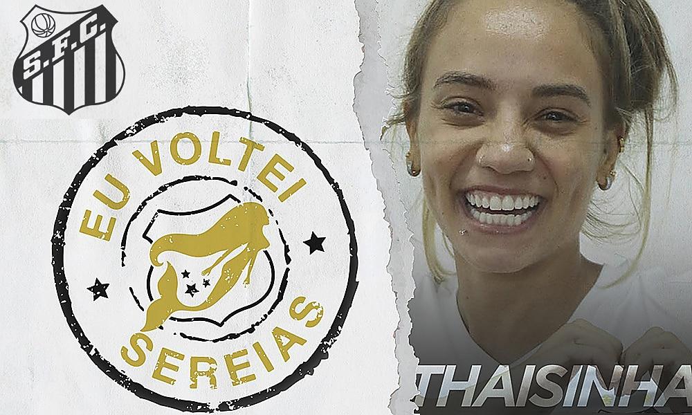 Santos anuncia contratação de Thaisinha