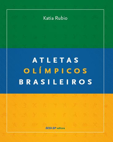 Os melhores docs esportivos, livros esportivos e filmes esportivos para se ver na quarentena - Atletas Olímpicos Brasileiros documentário