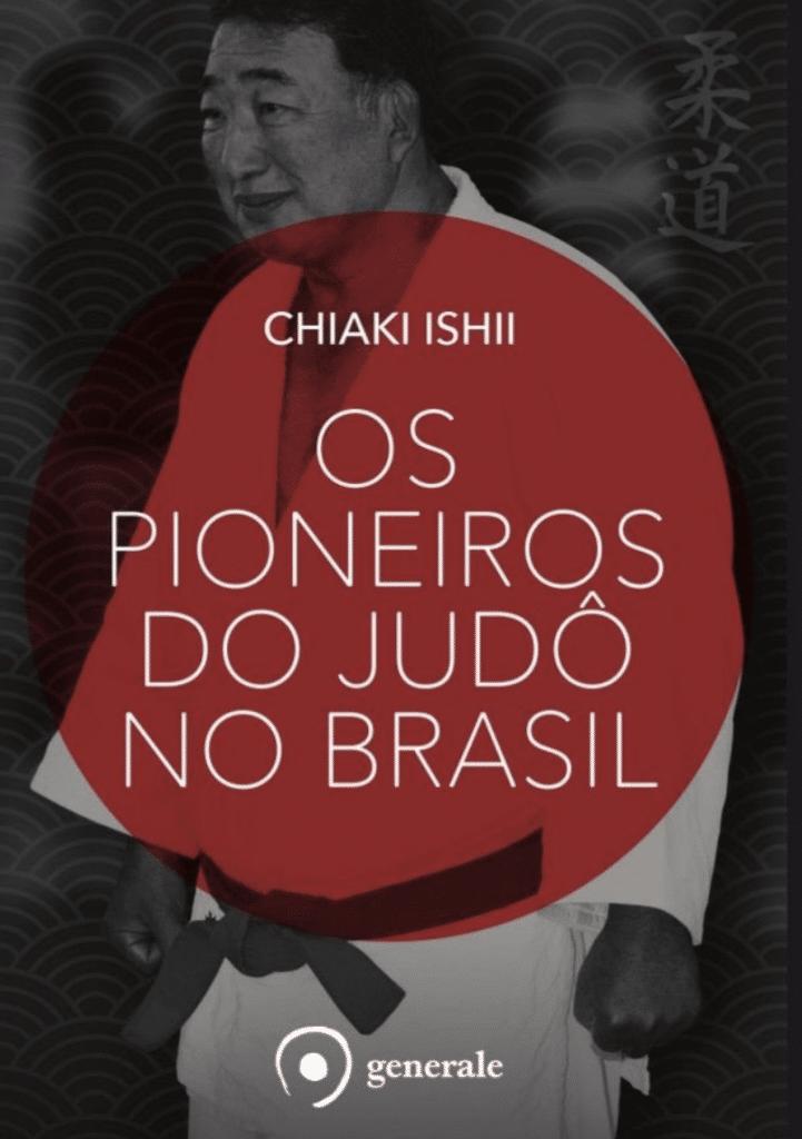 Os Pioneiros do judô no Brasil - Livro/livros esportivo/esportivos documentário