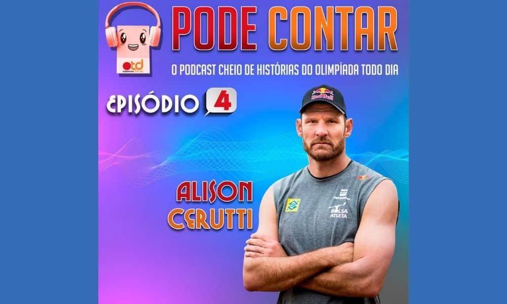 Ouça o quarto episódio do Pode Contar, podcast talkshow do Olimpíada Todo Dia, com a participação do Alison Cerutti, atleta do vôlei de praia (Arte/Olimpíada Todo Dia)