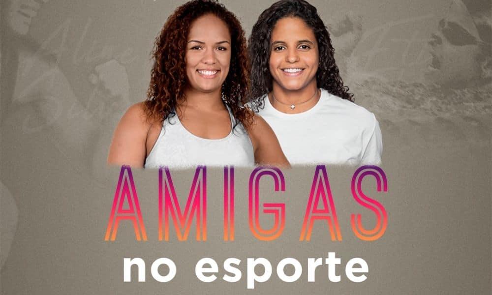 Etiene Medeiros e Aline Silva Amigas no Esporte