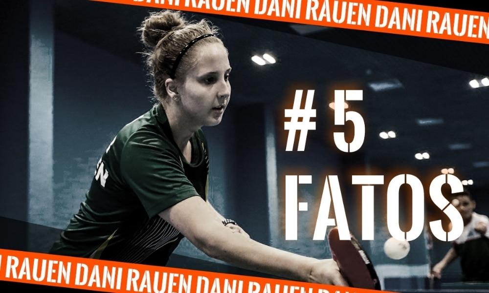Dani Rauen, do tênis de mesa paralímpico, na arte do 5 fatos, quadro do Olimpíada Todo Dia - curiosidades