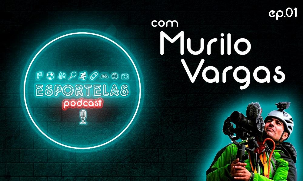 """No primeiro episódio do EsporTelas, o seu podcast sobre conteúdo multimídia no esporte, conheça a história de Murilo Vargas, da """"100 limite filmes"""""""